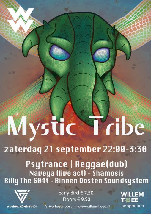 Party Flyer Mystic Tribe | Willem Twee Poppodium ▸Naveya, Shamosis, BinnenOosten 21 Sep '19, 22:00