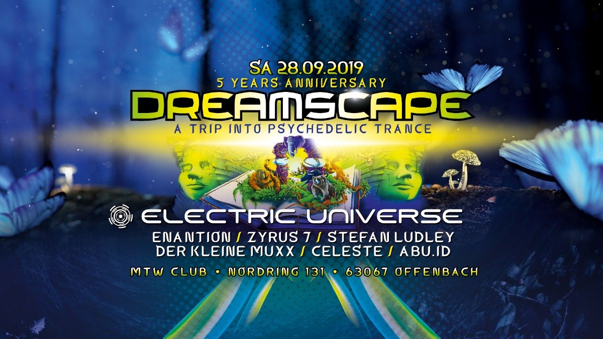 Party Flyer 5 Jahre Dreamscape mit Electric Universe live 28 Sep '19, 23:00
