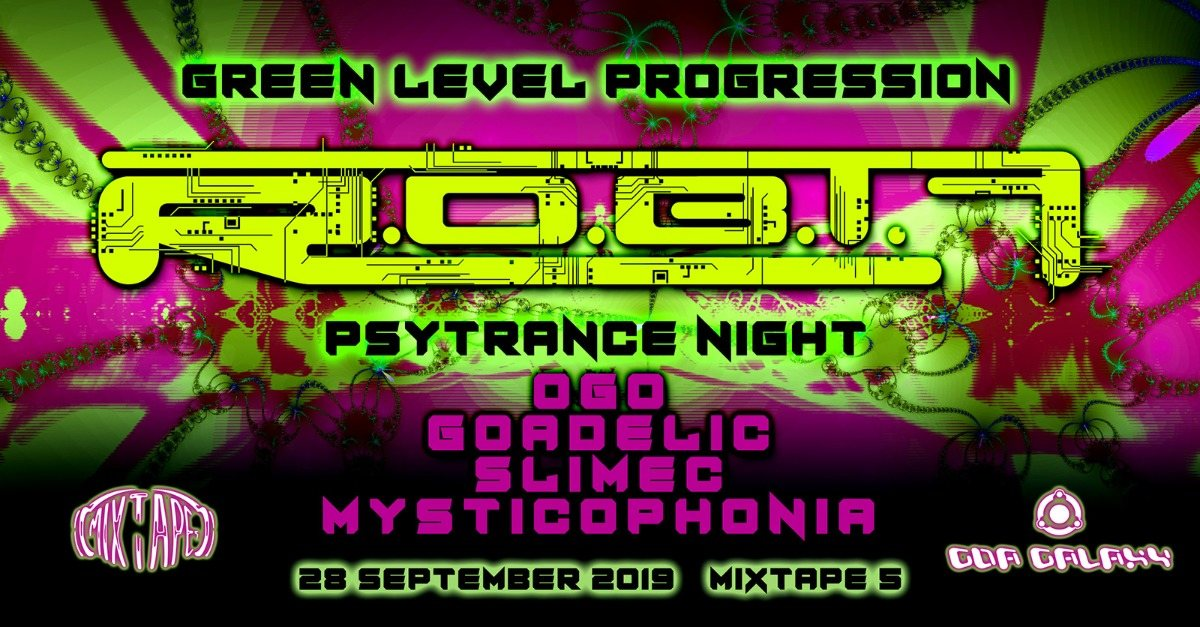 Party Flyer GREEN LEVEL PROGRESSION - R.o.b.t.F. Live / Psytrance Night 28 Sep '19, 22:00