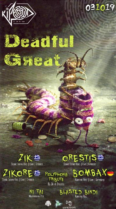 Kipod creW•DeadfuL GreaT 3 Oct '19, 22:00