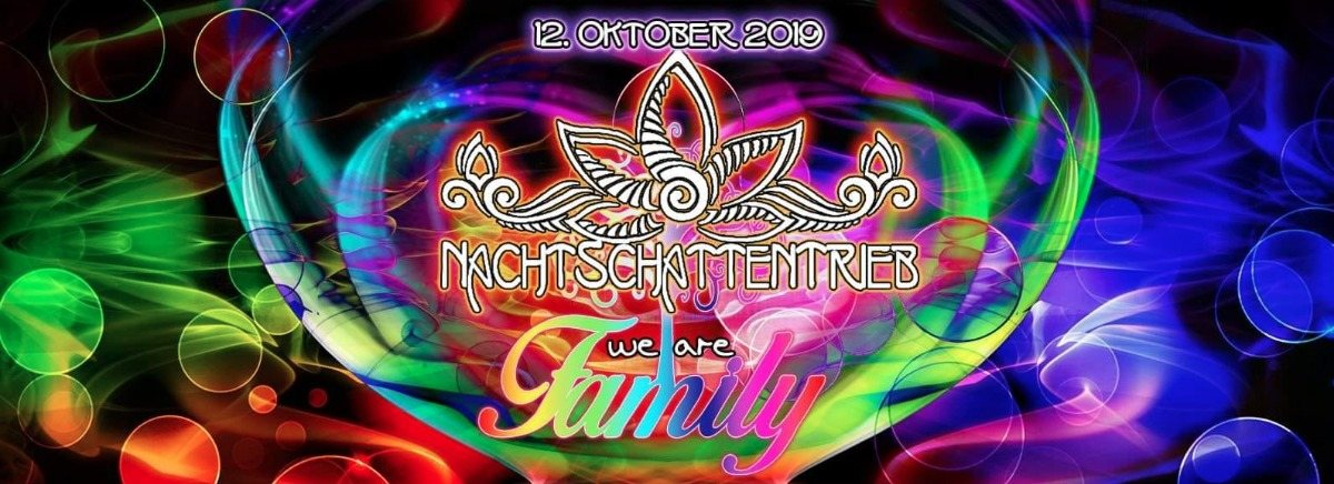 NachtSchattenTrieb 2019 ॐ We are Family 12 Oct '19, 20:00