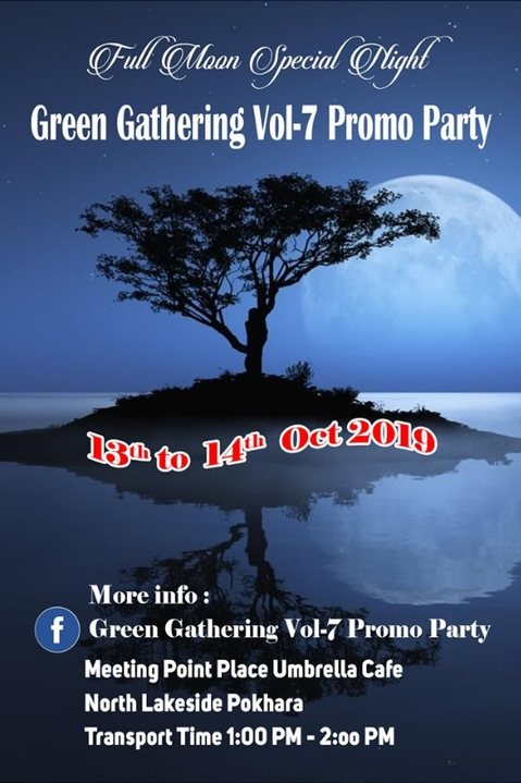 Green Gathering Vol-7 Promo Party 13 Oct '19, 01:30