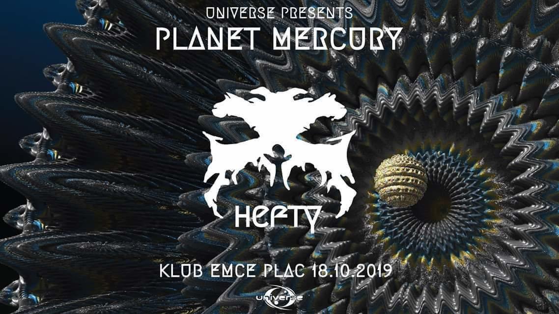 Party Flyer Universe presents: Planet Mercury /w HEFTY 18 Oct '19, 21:00