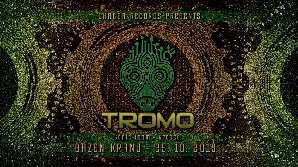 Party Flyer Chagadelia presents: TROMO (live!) 25 Oct '19, 23:00