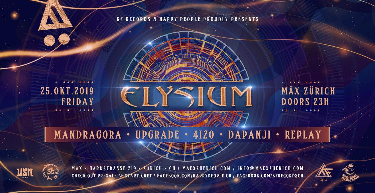 Party Flyer ☆ ELYSIUM ☆ w // Mandragora / 4i20 / Upgrade / DapAnji / Replay 25 Oct '19, 23:00