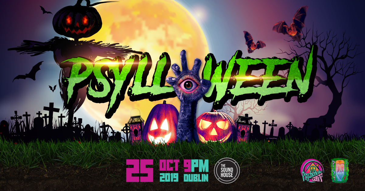 Psylloween 2019 with E.V.P and Krosis 25 Oct '19, 21:00
