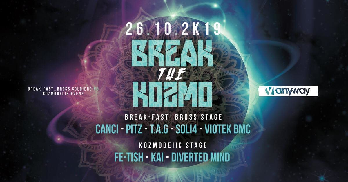 Party Flyer BreaK the KozmO 26 Oct '19, 22:00