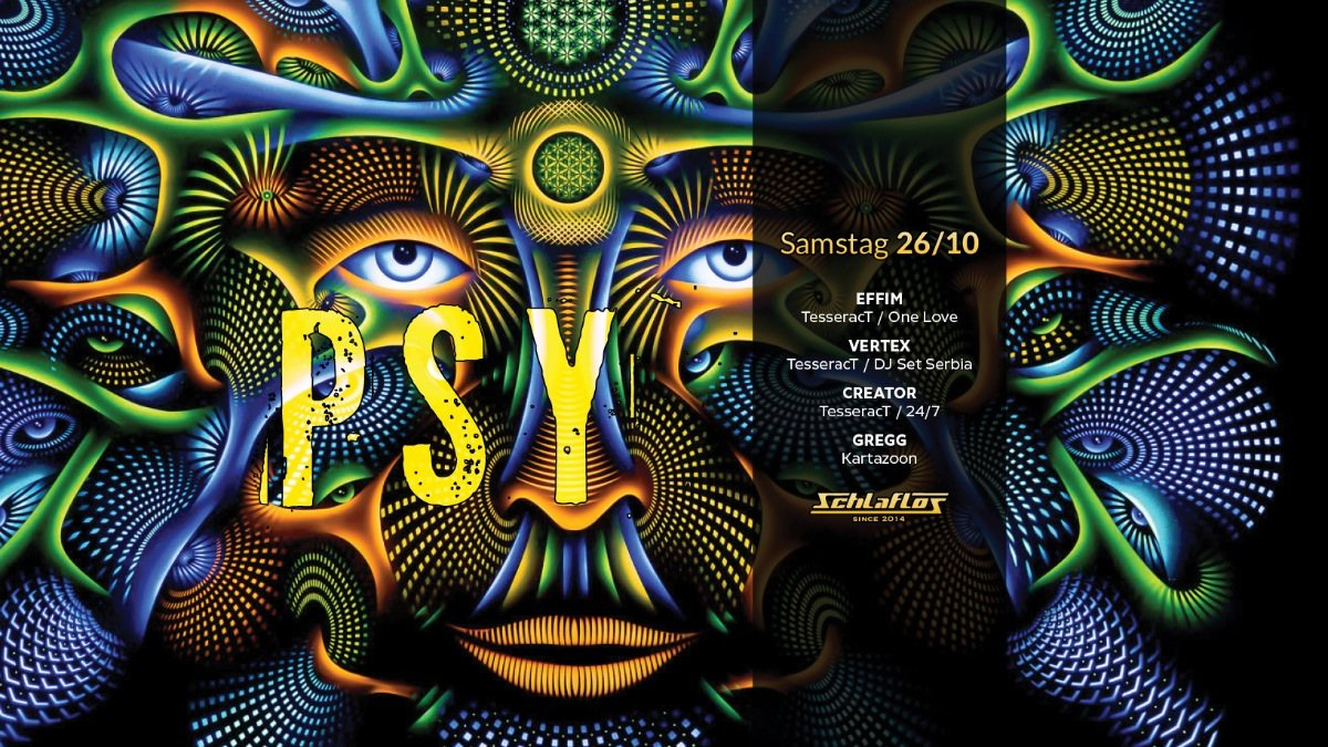 Party Flyer Psy Night at Schlaflos 26 Oct '19, 23:00
