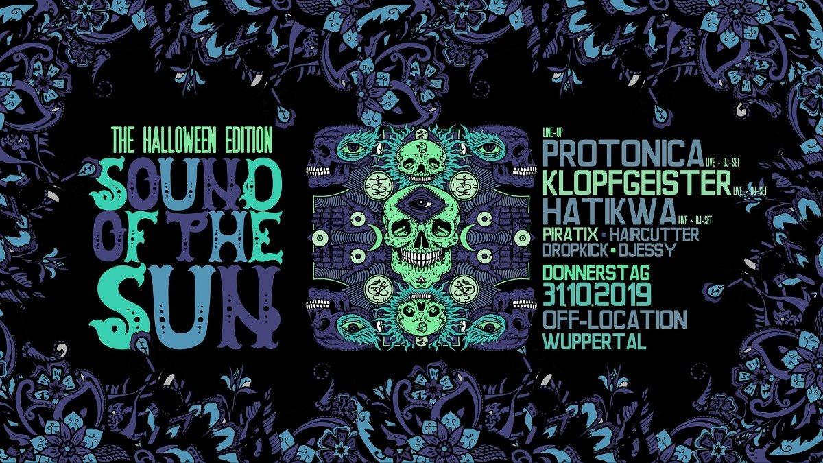 Party Flyer Sound of the Sun / Protonica / Klopfgeister / Hatikwa Live uvm. 31 Oct '19, 22:00