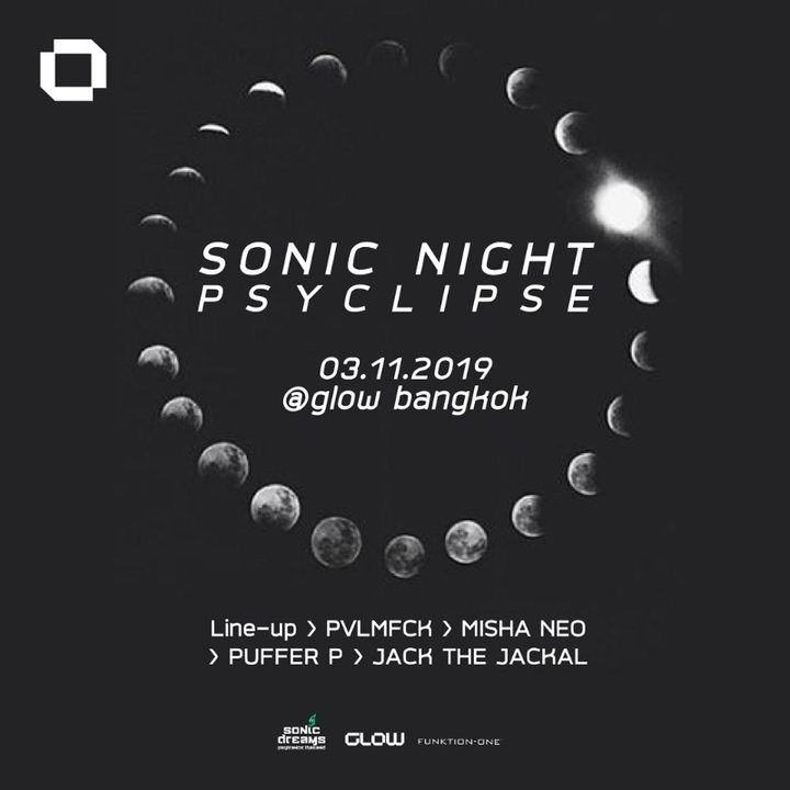 Party Flyer Sonic Night ॐ Psyclipse at GLOW 3 Nov '19, 21:30