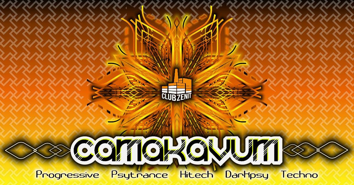 Party Flyer ·•● Camakavum ●•· 3 Floors • 8 Liveacts • 6 Djs 9 Nov '19, 22:00