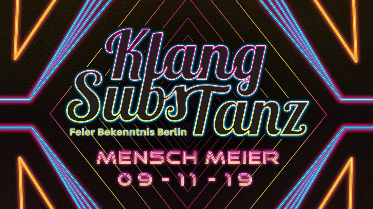 Party Flyer KlangSubsTanz im Mensch Meier 9 Nov '19, 23:00