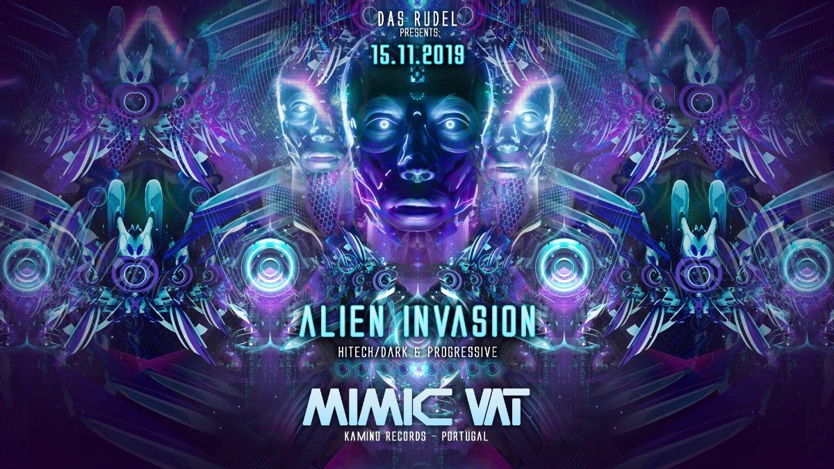 Alien Invasion with Mimic Vat 15 Nov '19, 23:00