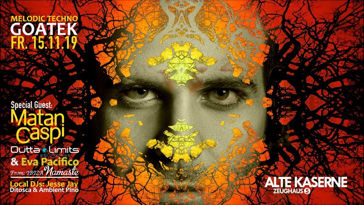 Party Flyer Melodic Techno & Goatek w/ Matan Caspi 15 Nov '19, 23:00