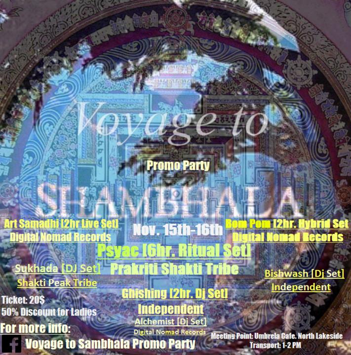 Voyage to Shambhala (Deep in the Mountains) Promo Party 15 Nov '19, 18:00