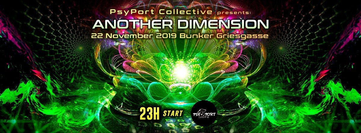 Party Flyer Another Dimension by PsyPort Collective 22 Nov '19, 23:00