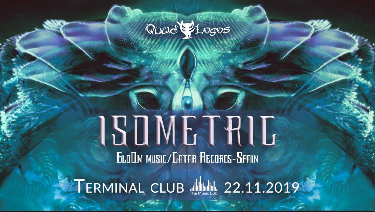Party Flyer QuadLogos presents: Isometric (Live!) 22 Nov '19, 23:00
