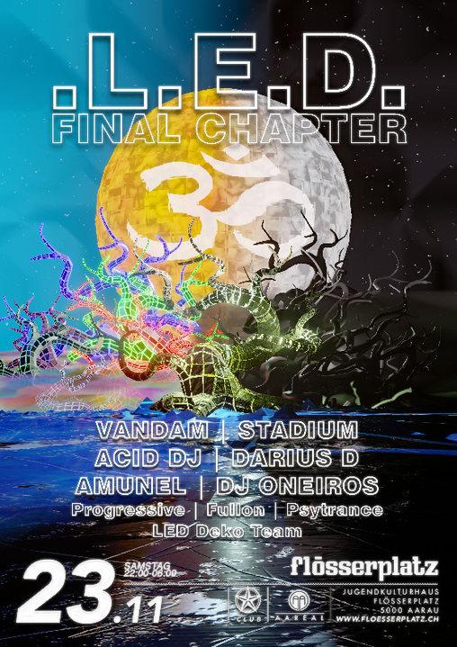 LED - Final Chapter 23 Nov '19, 22:00