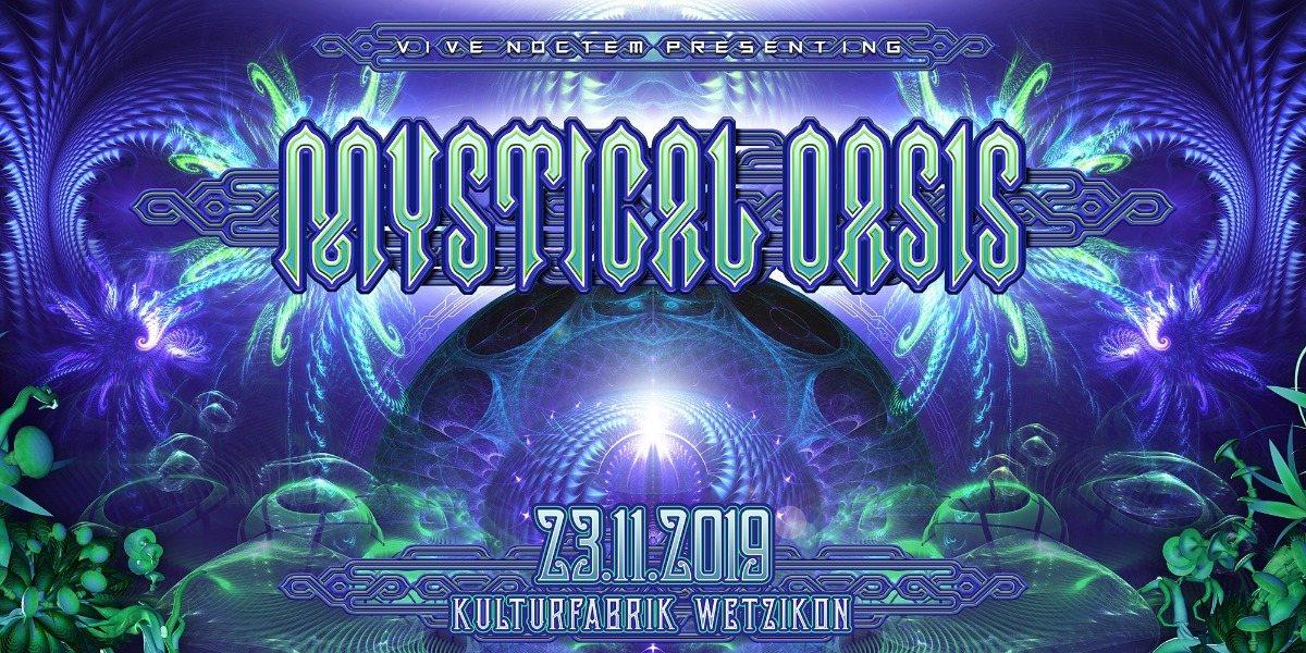 Mystical Oasis 23 Nov '19, 22:00