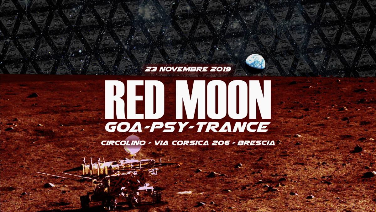 Party Flyer Red Moon x Circolino Via Corsica | Brescia 23 Nov '19, 22:00