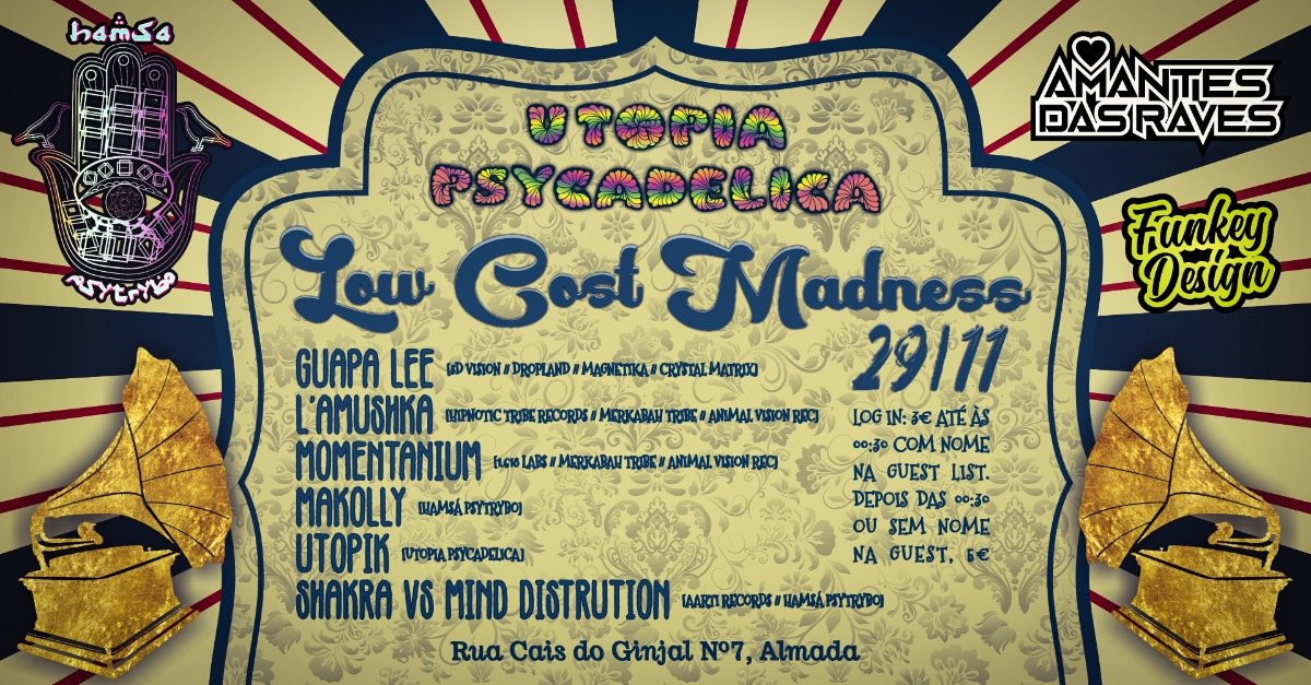 Hamsa Psytrybo & Utopia Psycadelica// Low Cost Madness Party #2 29 Nov '19, 23:00