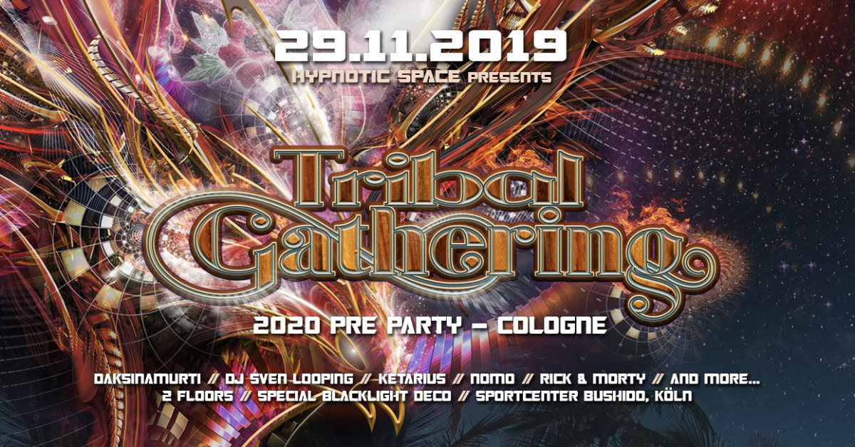 Party Flyer Tribal Gathering 2020 pre party Cologne 29 Nov '19, 23:00