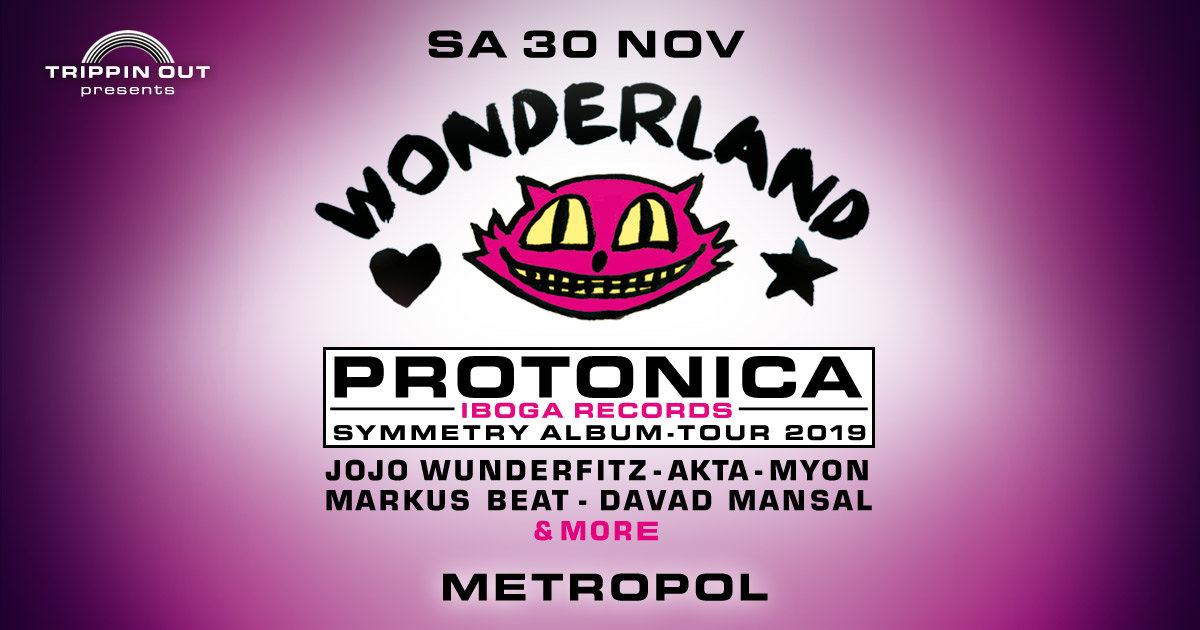 Party Flyer Wonderland w/ Protonica Album-Tour 30 Nov '19, 22:00