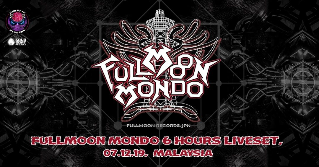 Fullmoon Mondo 6 hours Live Set 7 Dec '19, 17:00