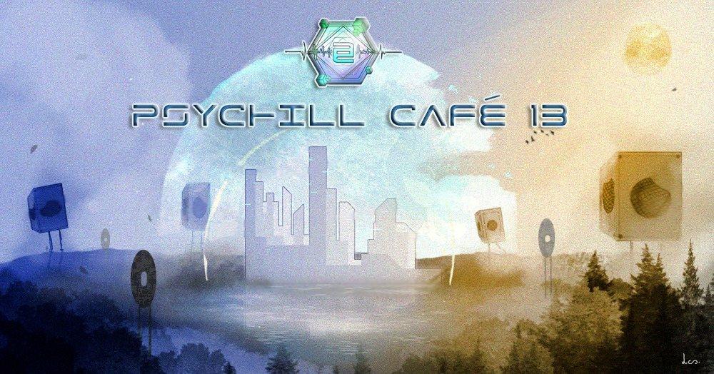 Party Flyer Psychill Café 13 13 Dec '19, 18:00