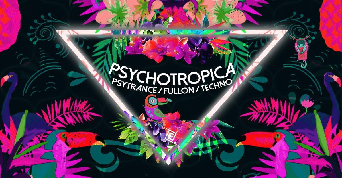 Party Flyer Psychotropica Prog/Psy & Techno | 5€ bis 0 Uhr 14 Dec '19, 23:00