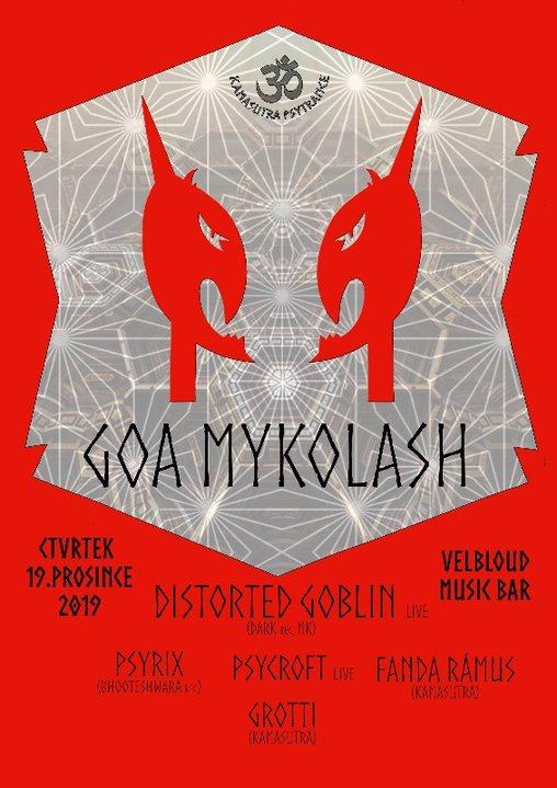 GoaMykoLash w Distorted Goblin 19 Dec '19, 20:00