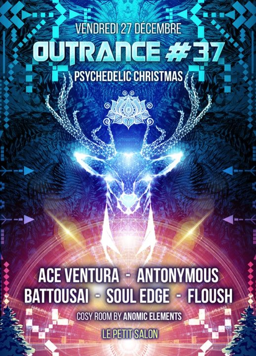 Outrance #37 ॐ Psychedelic Christmas 27 Dec '19, 23:30