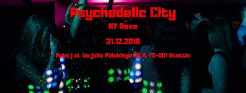 Party Flyer Psychedelic City- NY Rave 31 Dec '19, 22:00