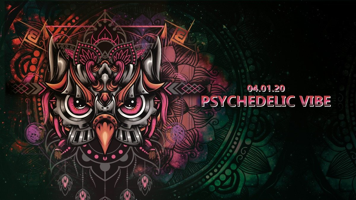 Party Flyer Psychedelic Vibe w./Onero 4 Jan '20, 23:00