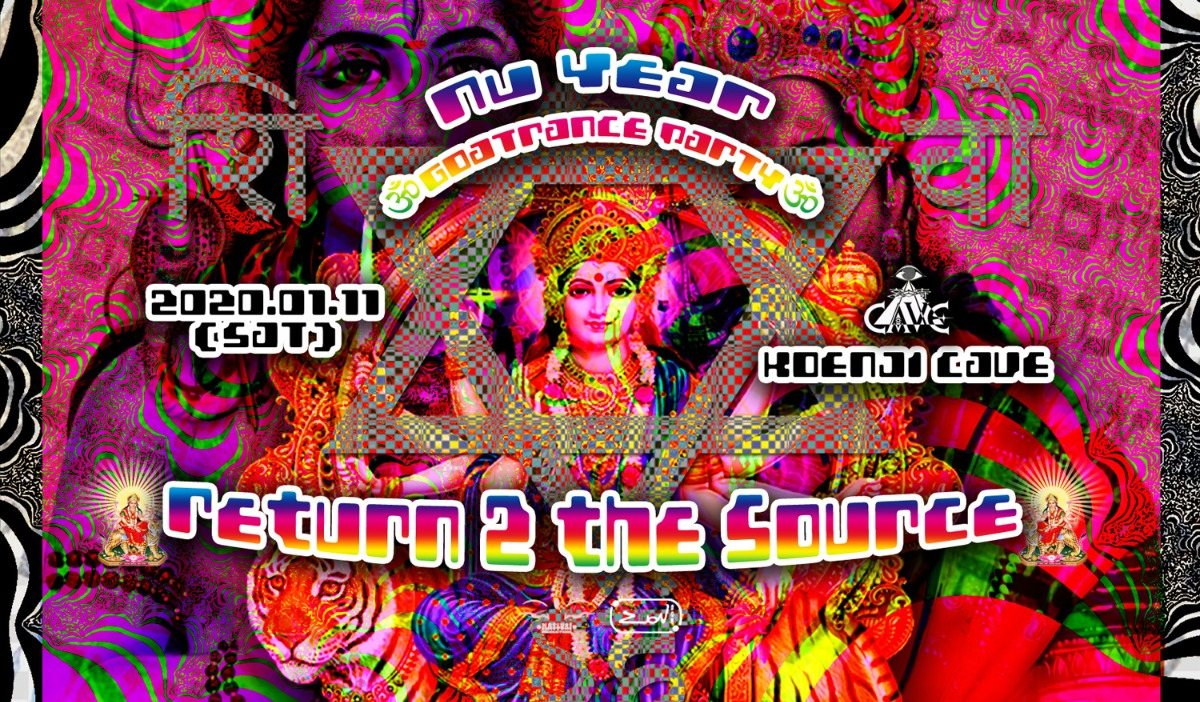 Nu Year Goa Trance Party 2020 ~Return 2 the Source~ 11 Jan '20, 23:00