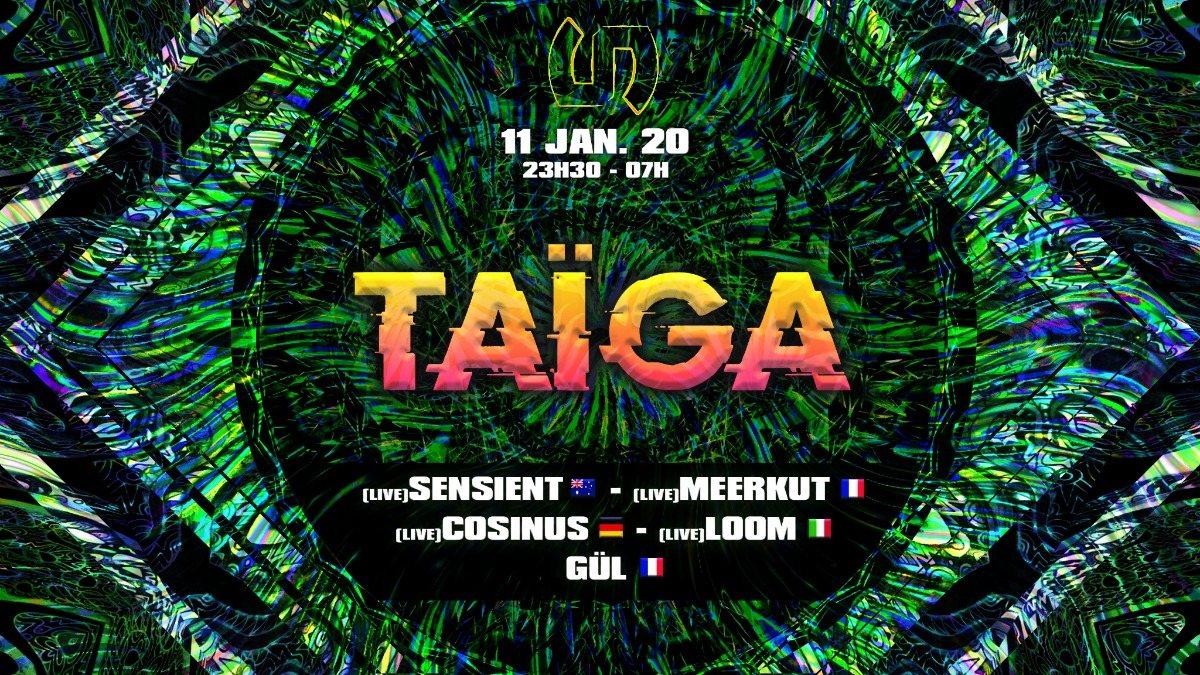 Party Flyer Taïga 11 Jan '20, 23:30