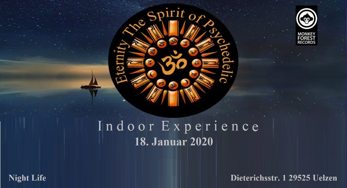 Eternity The Spirit of Psychedelic Indoor Experience Vol.1 18 Jan '20, 20:00