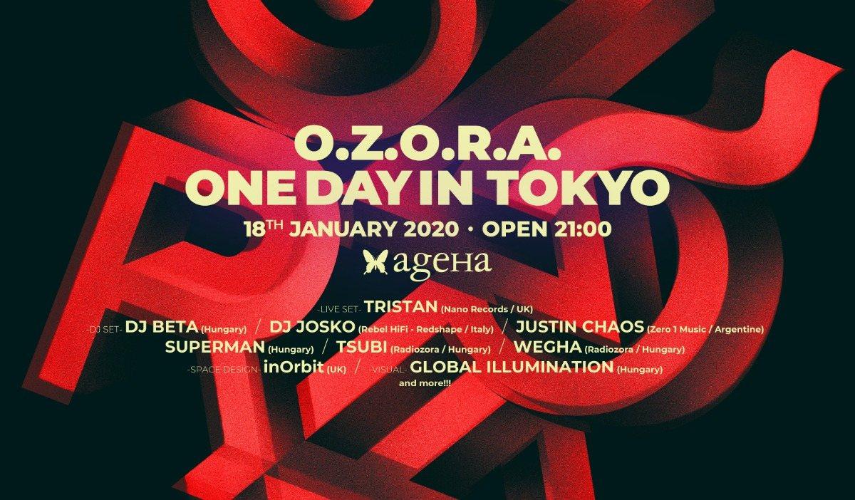 O.Z.O.R.A. One Day in Tokyo 2020 18 Jan '20, 21:00
