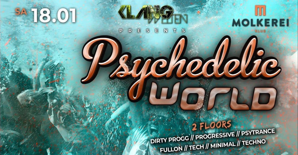 Psychedelic World 18 Jan '20, 23:00