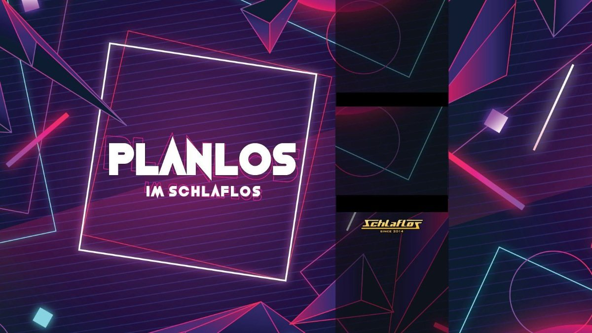 Party Flyer Planlos im Schlaflos 24 Jan '20, 23:00
