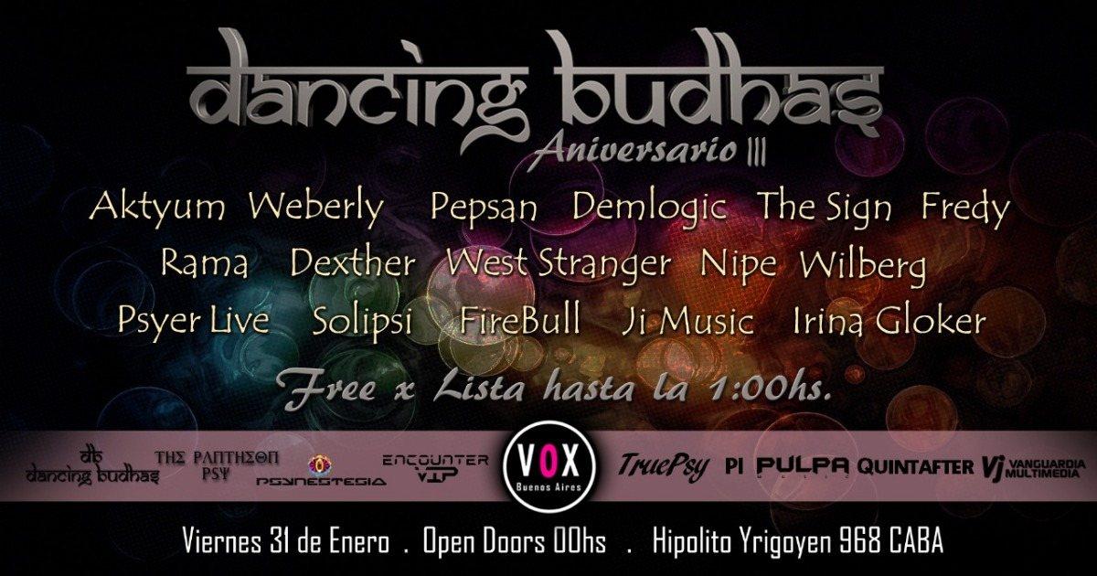 Dancing Budhas 14th Anniversary 31 Jan '20, 23:30