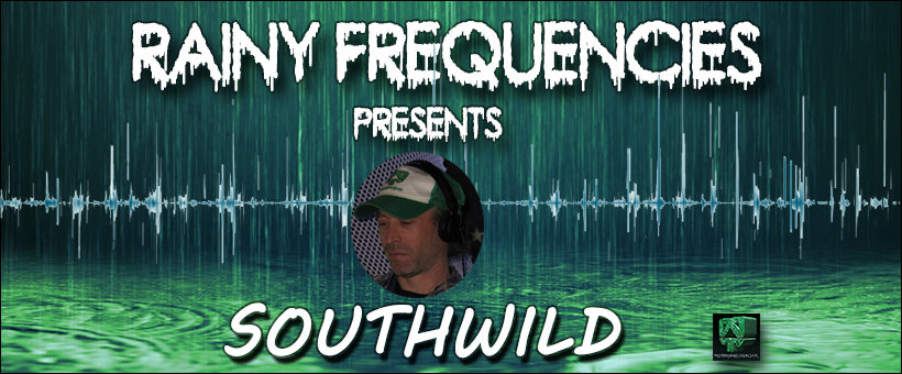 "Rainy Frequencies pres.""A Wild Night"", Live: Southwild (Wildthingsrecords.co.uk) 1 Feb '20, 21:00"