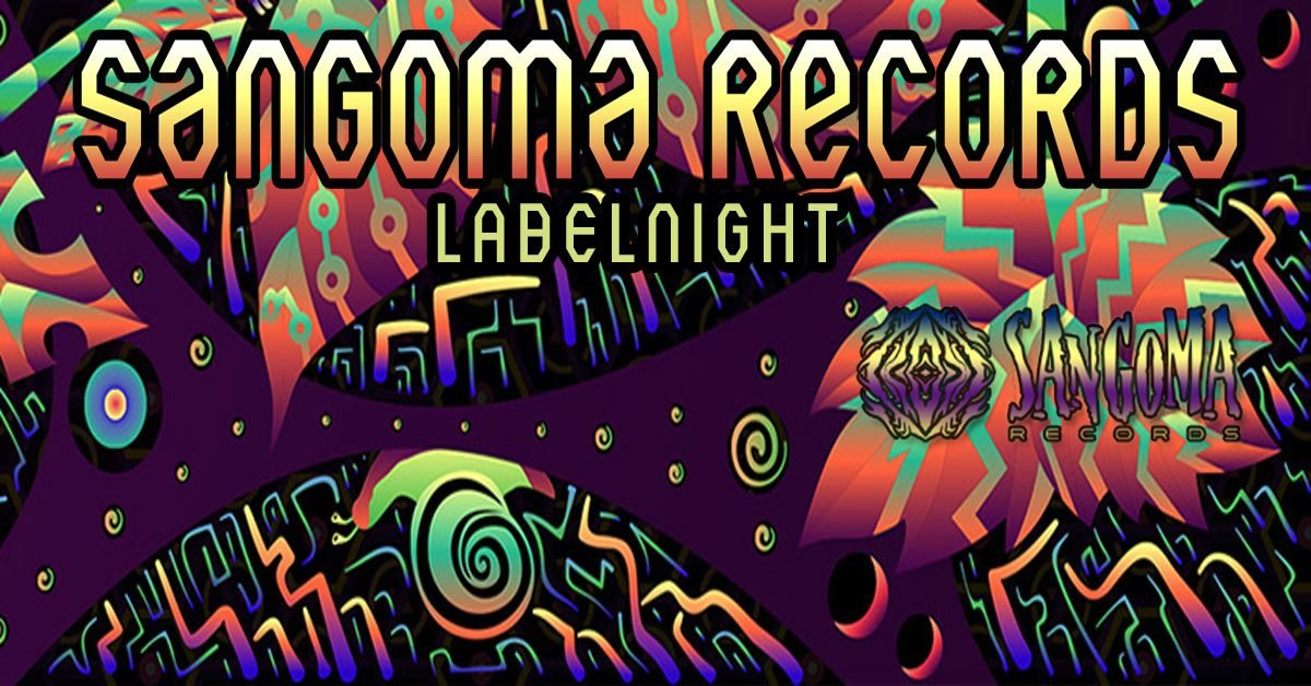 Party Flyer Sangoma Records Label Night 7 Feb '20, 22:00