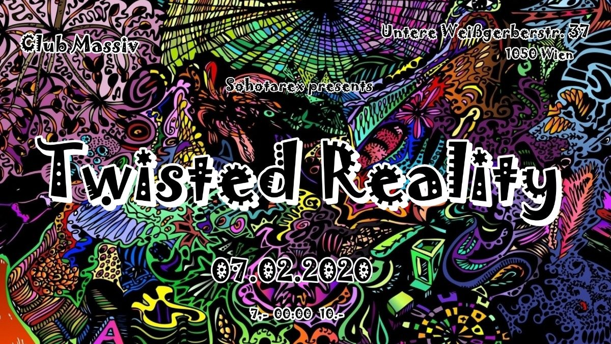Party Flyer Twisted Reality 7 Feb '20, 22:00