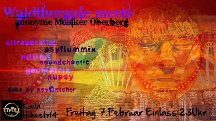 Party Flyer Waldtherapie meets anonyme Musiker oberberg 7 Feb '20, 23:00