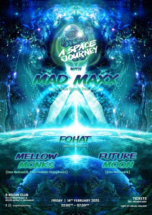 A Space Journey with: MAD MAXX 14 Feb '20, 22:00