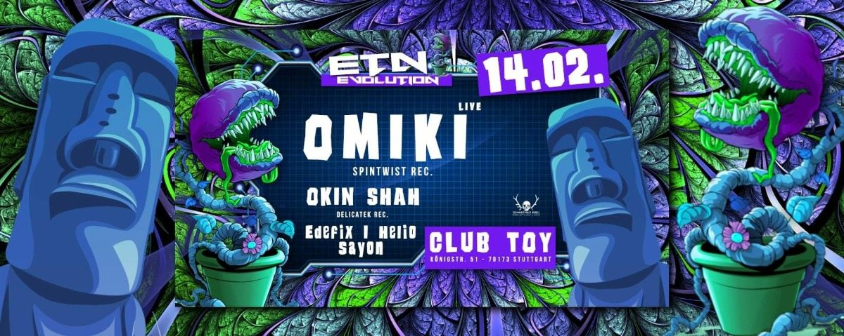 Evolution w/ Omiki, Okin Shah, Edefix and more 14 Feb '20, 23:00
