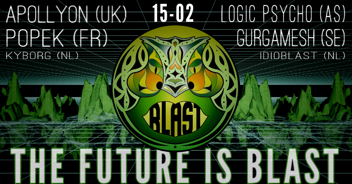 Amsterdam Blast Events: The Future Is Blast! 15 Feb '20, 22:00