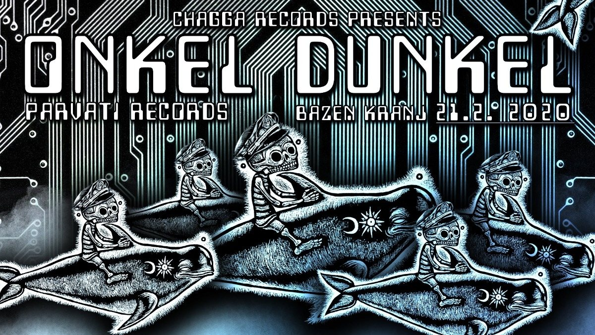 Party Flyer Chagadelia presents: ONKEL DUNKEL [Parvati Records] 21 Feb '20, 23:00