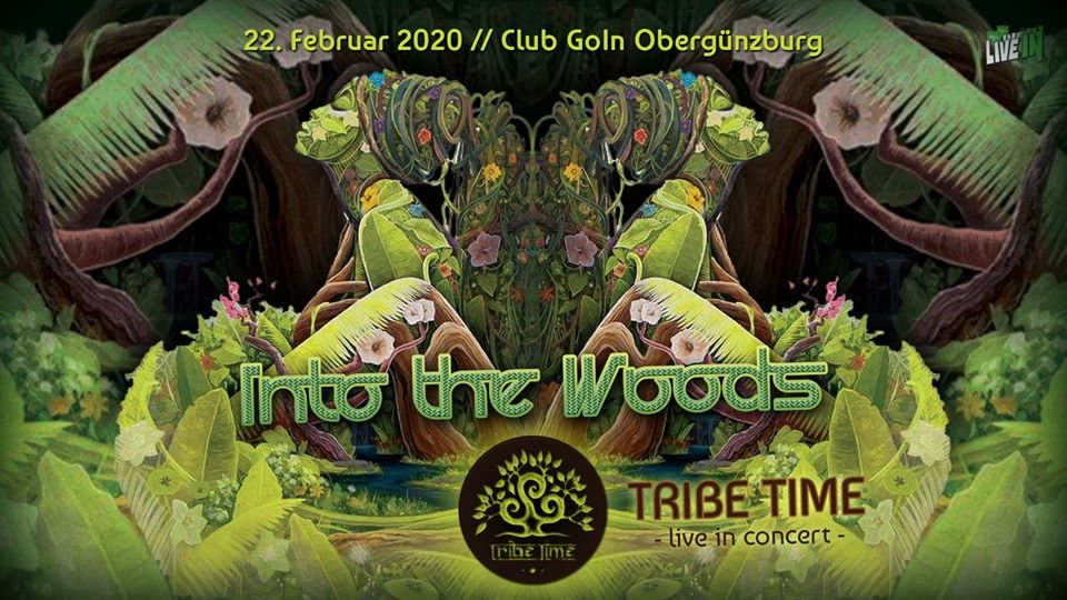 Party Flyer Into the Woods - live in concert with TRIBE TIME 22 Feb '20, 22:00